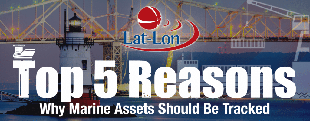 Top 5 Reasons to Track Marine Assets
